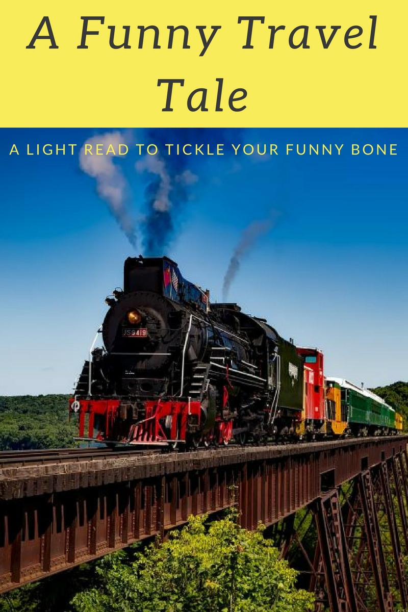 Humor on board - A funny incident on my train journey that is sure to tickle your funny bone!