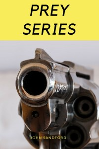 Prey Series by John Sandford
