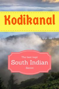 Kodaikanal - A hidden tourist gem of India