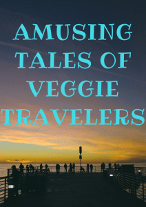Amusing veggie travel tales from Glorious Sunrise