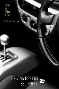 Car driving tips for beginners.