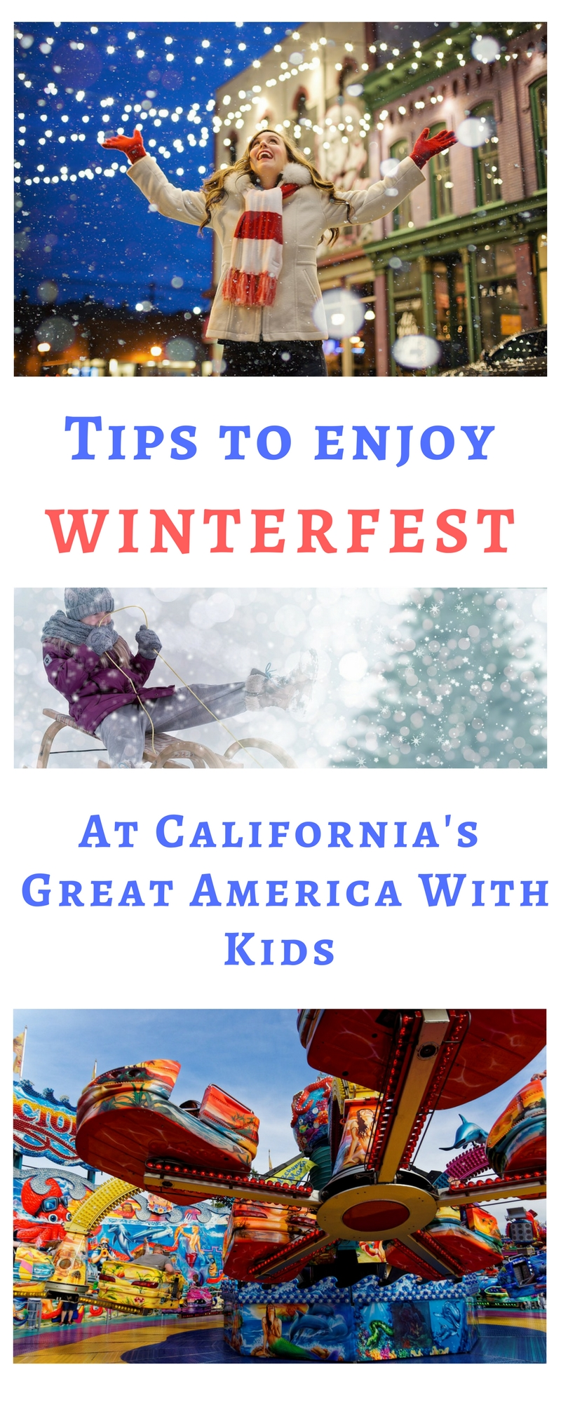 Tips to enjoy Winterfest at California's Great America with kids