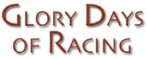 Glory Days of Racing