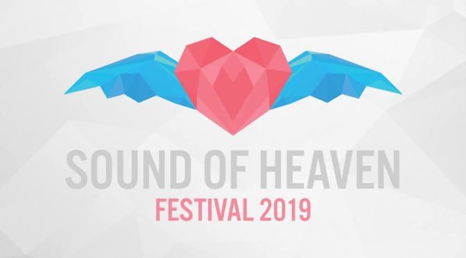 Bestel snel je kaarten voor het Sound of Heaven festival