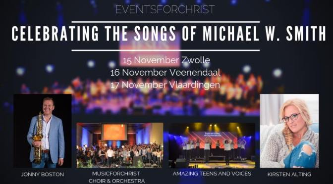 Celebrating the songs of Michael W. Smith – Grootse Muziekavond