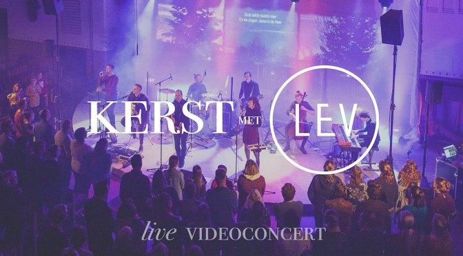 Kerst met LEV (live videoconcert)