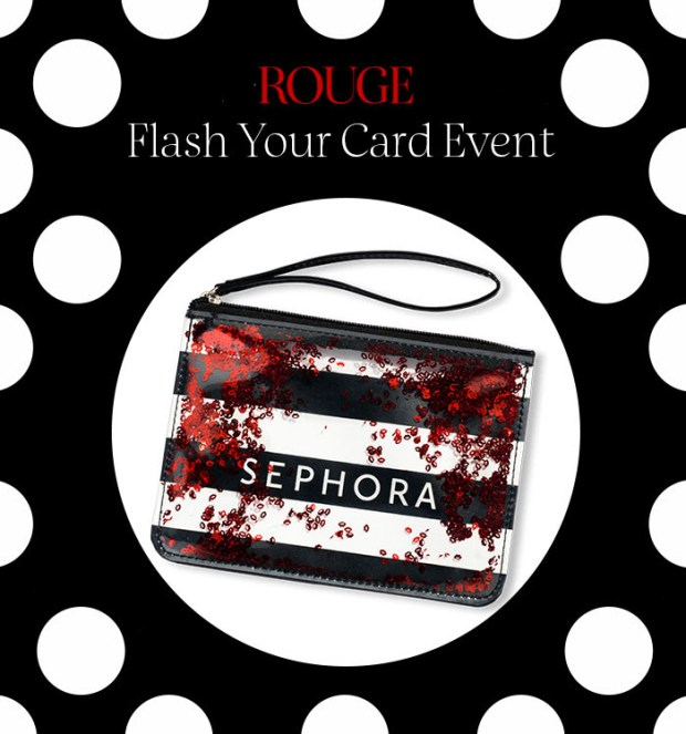 Sephora Canada Rouge Flash Your Card Canadian Event June 2018 Free Sephora Clutch by Taylor - Glossense