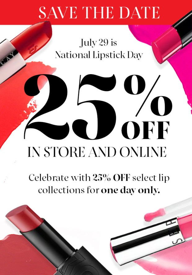 Sephora Canada National Lipstick Day July 29 2018 25 Percent Off Lipstick Lip Products Lippies July 29 2019 - Glossense