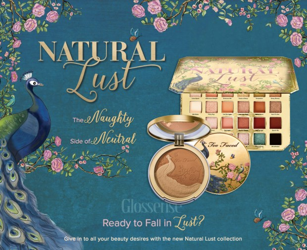 Too Faced Cosmetics Canada New Natural Lust Collection Peacock Eyeshadow Palette Bronzer Coming Soon Canadian New Launch March 25 Coming to Sephora March 27 2019 - Glossense