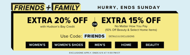 HUDSON'S BAY CANADA: Friends & Family Event