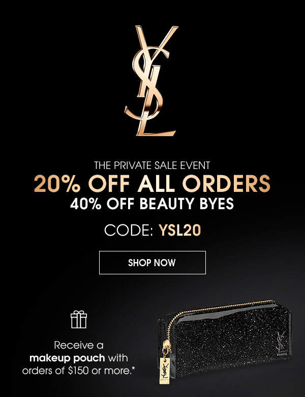 Yves Saint Laurent Canada Private Sale 20 Percent Off Regular-Priced Items 40 Percent Off Beauty Byes Free YSL Makeup Pouch with Purchase 2019 Canadian Deals Promo Code GWP Offer - Glossense
