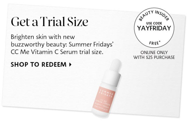 Sephora Canada Canadian Coupon Code Promo Codes Beauty Offer Free Summer Fridays CC Me Vitamin C Serum Mini Deluxe Trial Sample GWP Gift with Purchase - Glossense