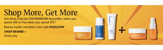Sephora Canada Canadian Promo Code Coupon Codes OLEGLOW Pick Choose 3 to 5 Mini Deluxe Trial Travel Olehenriksen Samples Minis Beauty Offer GWP Fall Deal October 2019 - Glossense