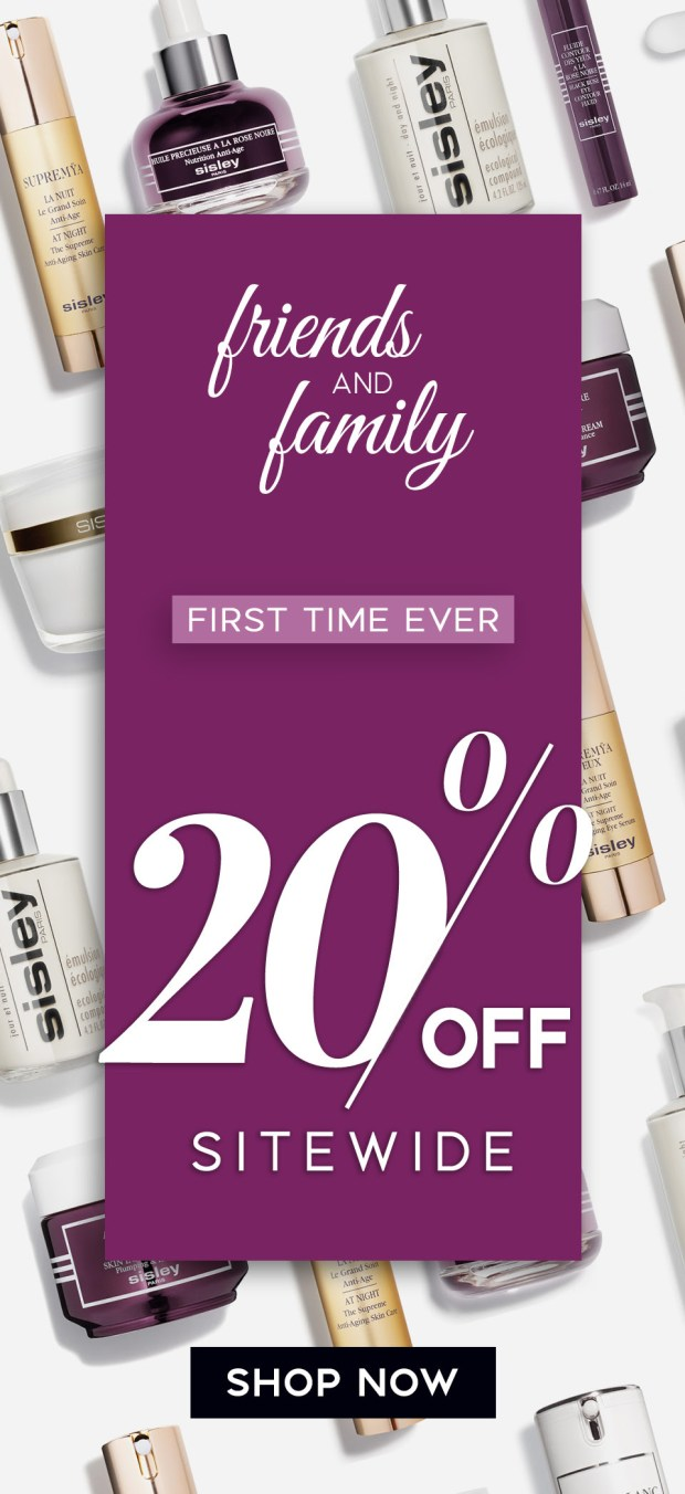 Sisley Paris Canada First Time Ever Friends Family Sales Event Save 20 Off Sitewide 2020 Canadian Deals - Glossense