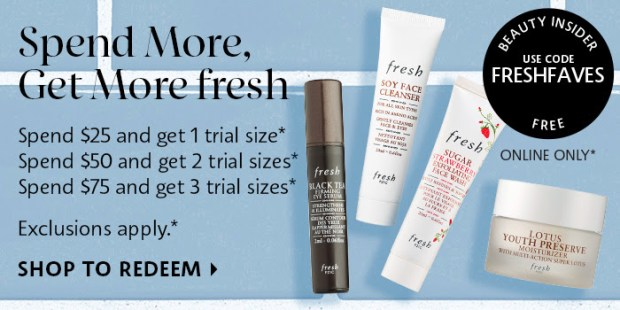 Sephora Canada Promo Code Free Fresh Skincare Faves Spend More Choose Up to 3 Free - Glossense