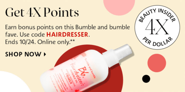 Sephora Canada Get 4x Beauty Insider Points Bumble and Bumble Hairdresser's Invisible Oil Primer Canadian Point Multiplier Prom Coupon Code - Glossense