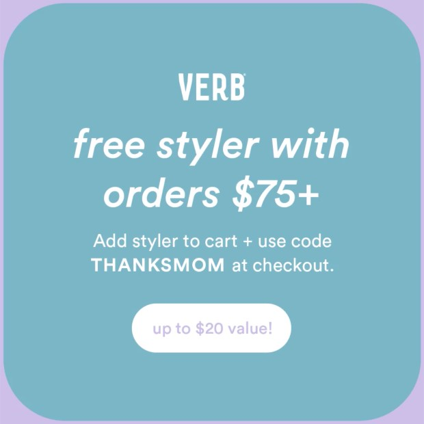 Verb Canada Free Styler for Mother's Day Promo Code Canadian Deals 2021 - Glossense