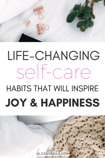 Looking to recharge, improve your happiness, reset your anxiety and stress levels, & be as productive as possible? Here are 15 simple self-care habits & practices that you can incorporate into your daily life that will inspire joy and happiness every day and change your life for the better! | self-care | inspiration | motivation | inspire happiness | how to be happy | mental health | meditation | live your best life #selfcare #selflove #health #wellness #mentalhealth