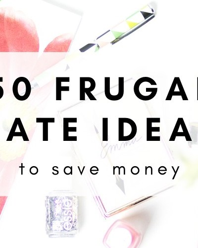 50 Fun But Frugal Date Ideas To Save Money