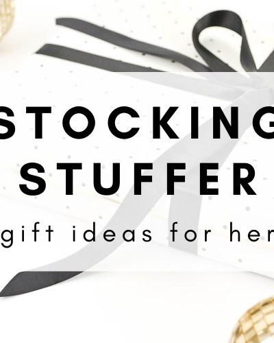 Stocking Stuffer Gift Ideas For Her
