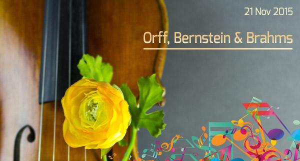 Orff, Bernstein & Brahms