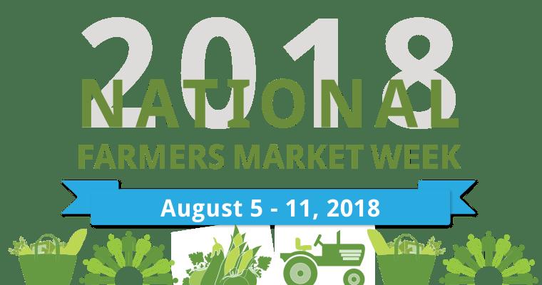 National Farmers Market Week!