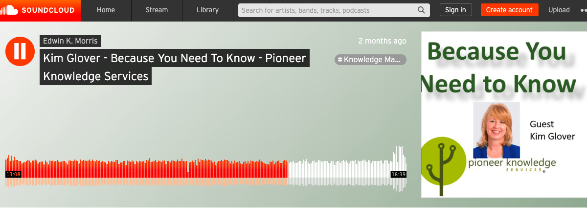 """Because You Need to Know"" Knowledge Management Podcast – with Me!"