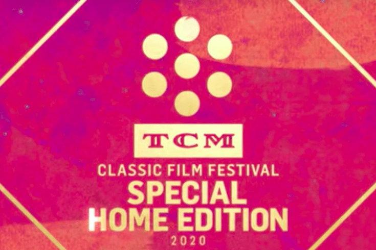 """Stay the Heck at Home"" TCM Classic Film Festival 2020"