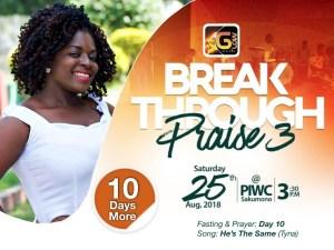 Tyna invites you to Breakthrough Praise 3 with 10 days more to go