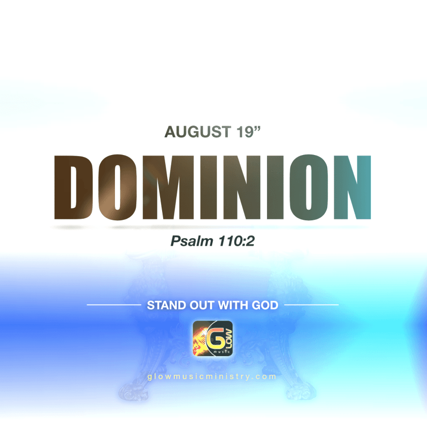 Glow Music August 19 - Dominion