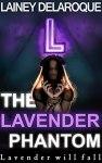 Book Cover: The Lavender Phantom by Lainey Delaroque