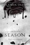 Book cover: Suicide Season by Yolanda Olson