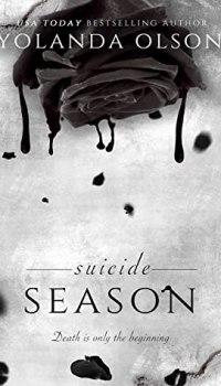Suicide Season by Yolanda Olson