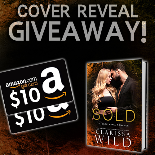 Cover Reveal Giveaway - Sold by Clarissa Wild
