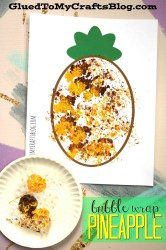 Bubble Wrap Pineapple Kid Craft w/free printable template