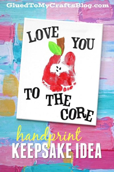 Love You To The Core - Footprint Apple Keepsake Idea