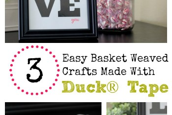3 Easy {Basket Weaved} Crafts Made With Duck® Tape