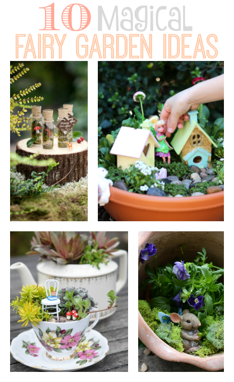 10 magical fairy garden ideas