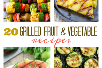 Grilled Fruit & Vegetable Recipes
