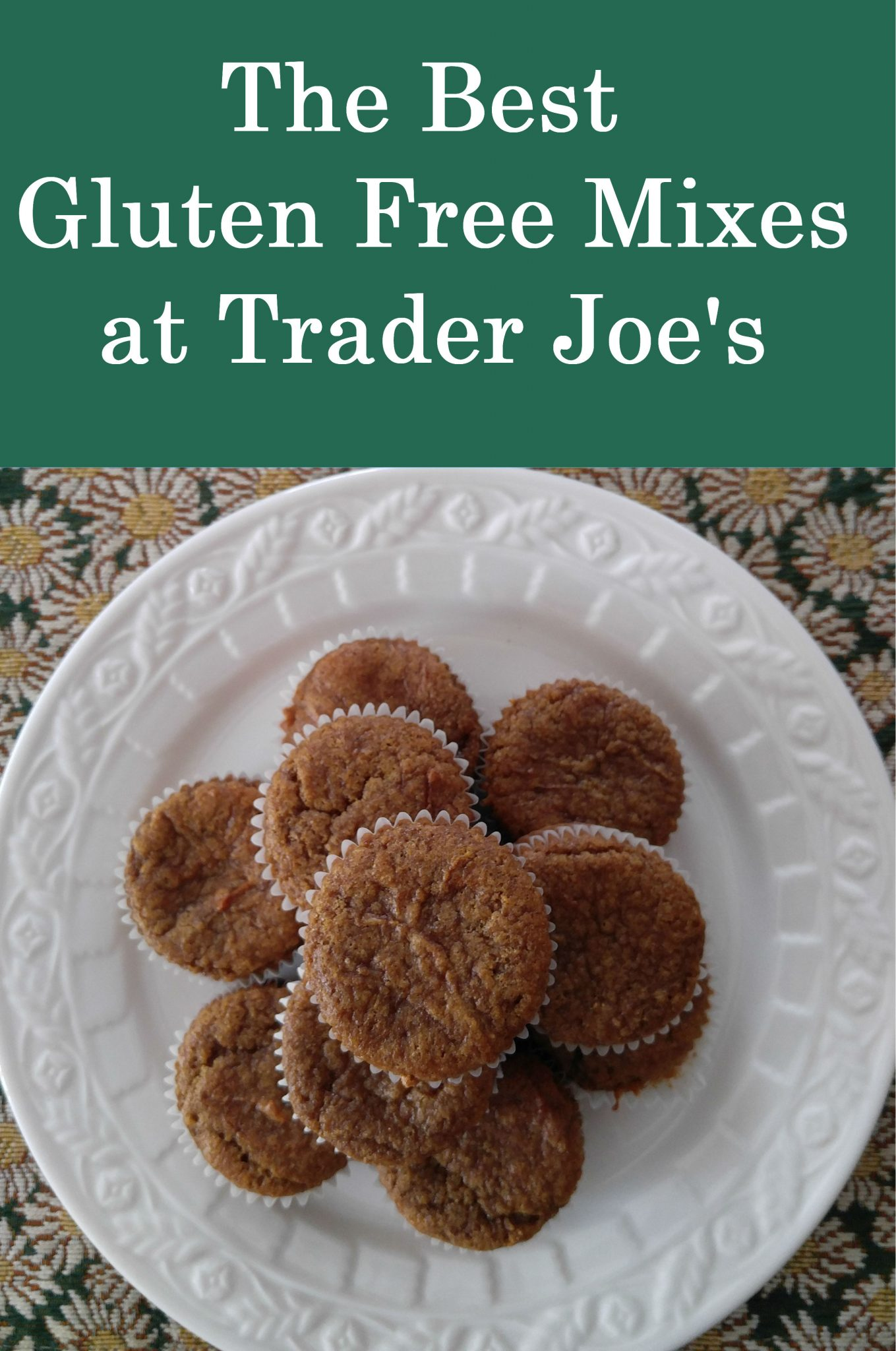 Trader Joe's Gluten Free Mixes- Are They Any Good?