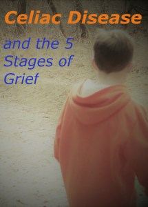 celiac disease and the 5 stages of grief