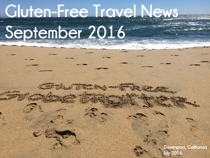 Gluten-Free Travel News September 2016