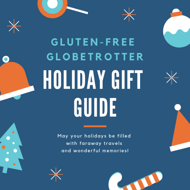 Gluten-Free Globetrotter Holiday Gift Guide
