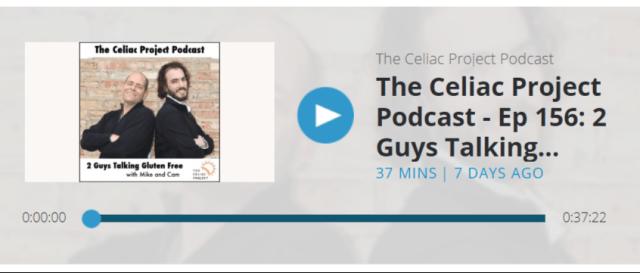 The Celiac Project Podcast Episode 156
