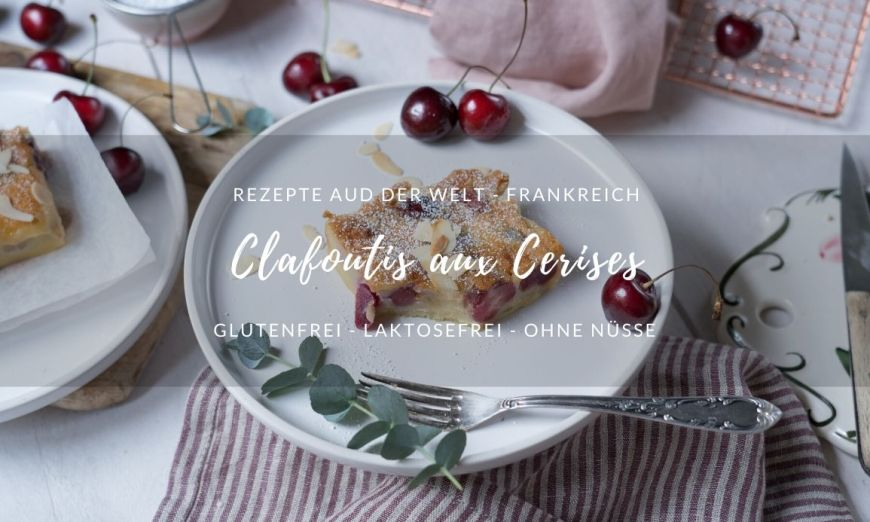 Rezept: Clafoutis aux Cerises