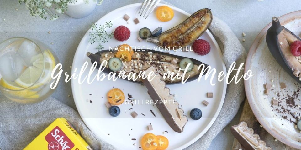 Süßes vom Grill - Grillbanane mit Melto