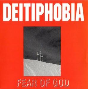 Deitiphobia - Fear of God