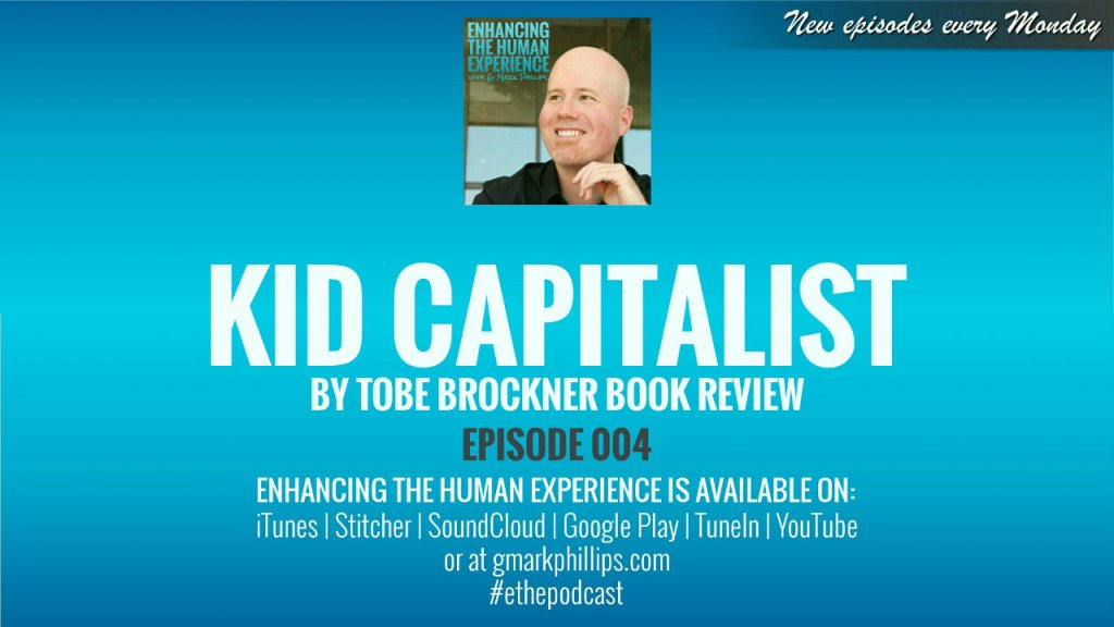 Kid Capitalist by Tobe Brockner Book Review – ETHE 004