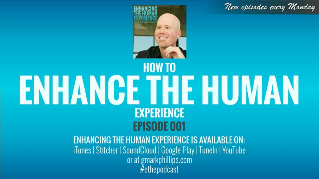 How to Enhance the Human Experience – ETHE 001