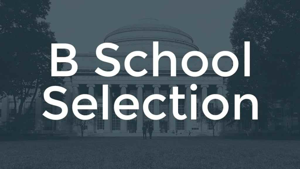 How to select Business Schools?